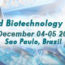 2nd  World Biotechnology  Congress. Sao Paulo, Brazil. December 04-05, 2017