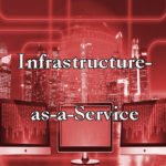 Infrastructure as a Service. AoS
