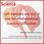 AoS. Left-handers are not at risk for mathematical learning difficulties.