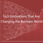 AoS. Tech Innovations That Are Changing the Business World.